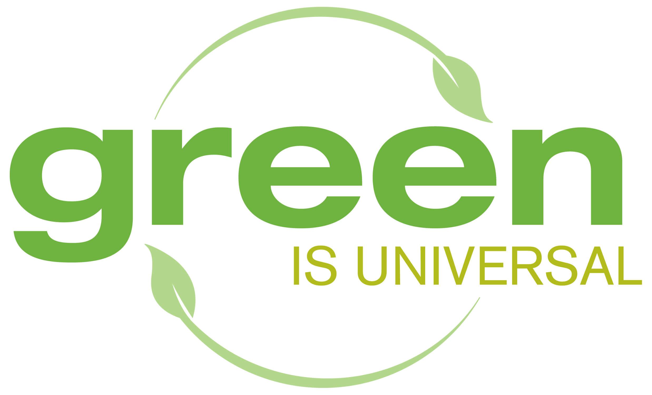 Green Is Universal Greener Ideal