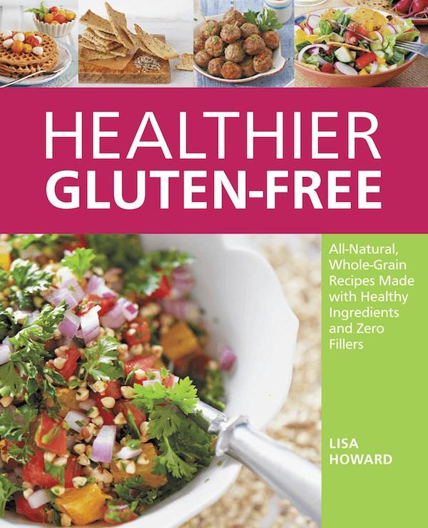 healthier gluten free cookbook