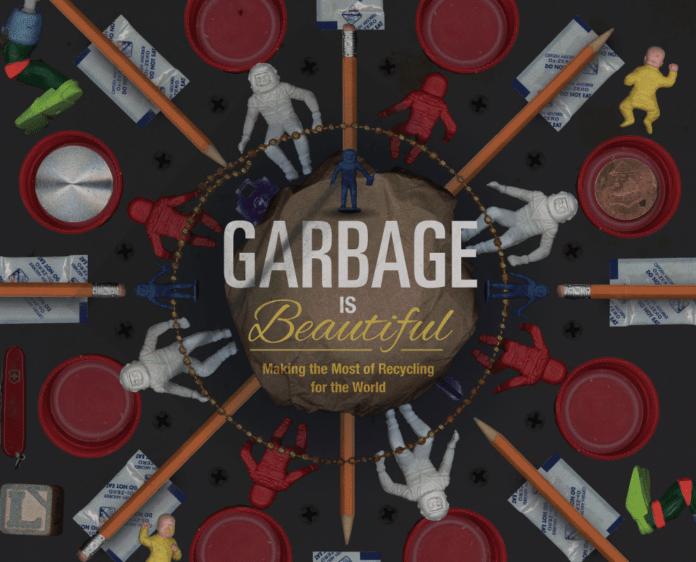 garbage is beautiful