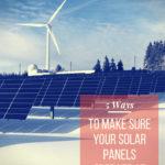 5 Ways to Make Sure Solar Panels Operate at their Optimum